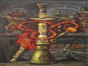 «Кальян» 2003 год, холст, масло