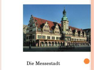 Die Messestadt