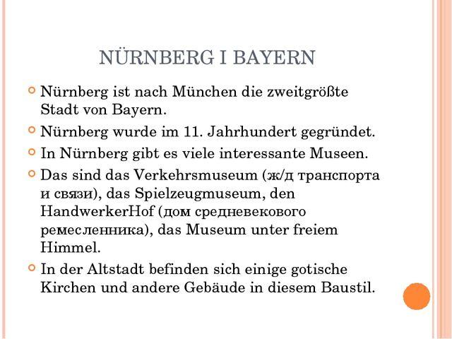 NÜRNBERG I BAYERN Nürnberg ist nach München die zweitgrößte Stadt von Bayern....