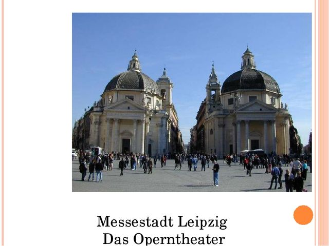 Messestadt Leipzig Das Operntheater