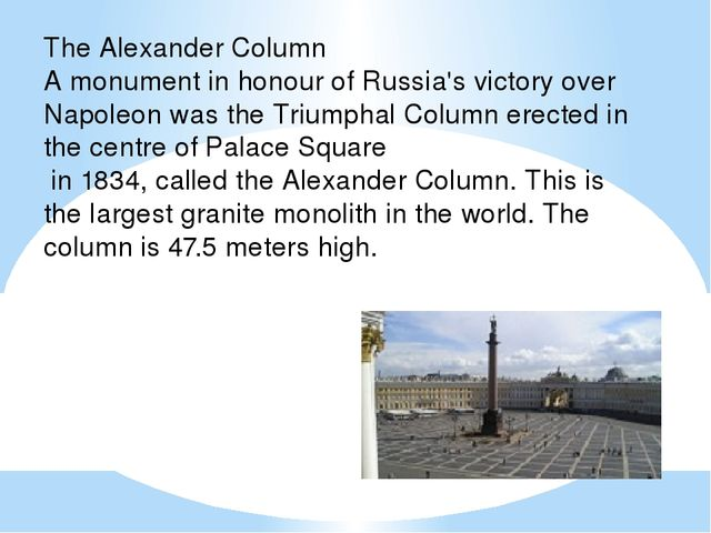 The Alexander Column A monument in honour of Russia's victory over Napoleon w...