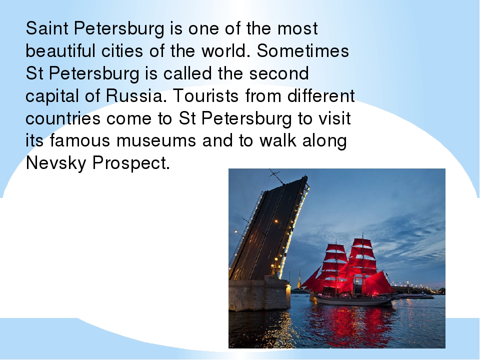Saint Petersburg is one of the most beautiful cities of the world. Sometimes...