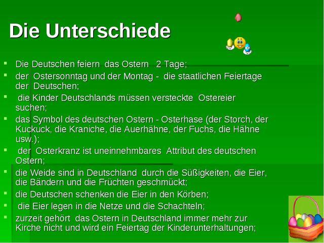 Die Unterschiede Die Deutschen feiern das Ostern 2 Tage; der Ostersonntag un...