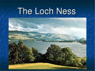 The Loch Ness Lake