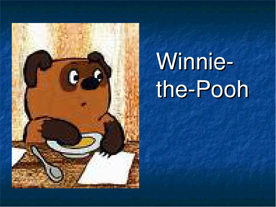 Winnie- the-Pooh