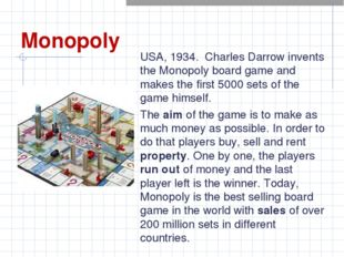 Monopoly USA, 1934. Charles Darrow invents the Monopoly board game and makes