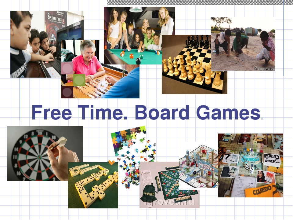 . Free Time. Board Games.
