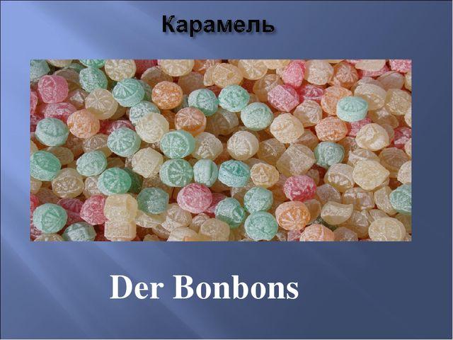 Der Bonbons