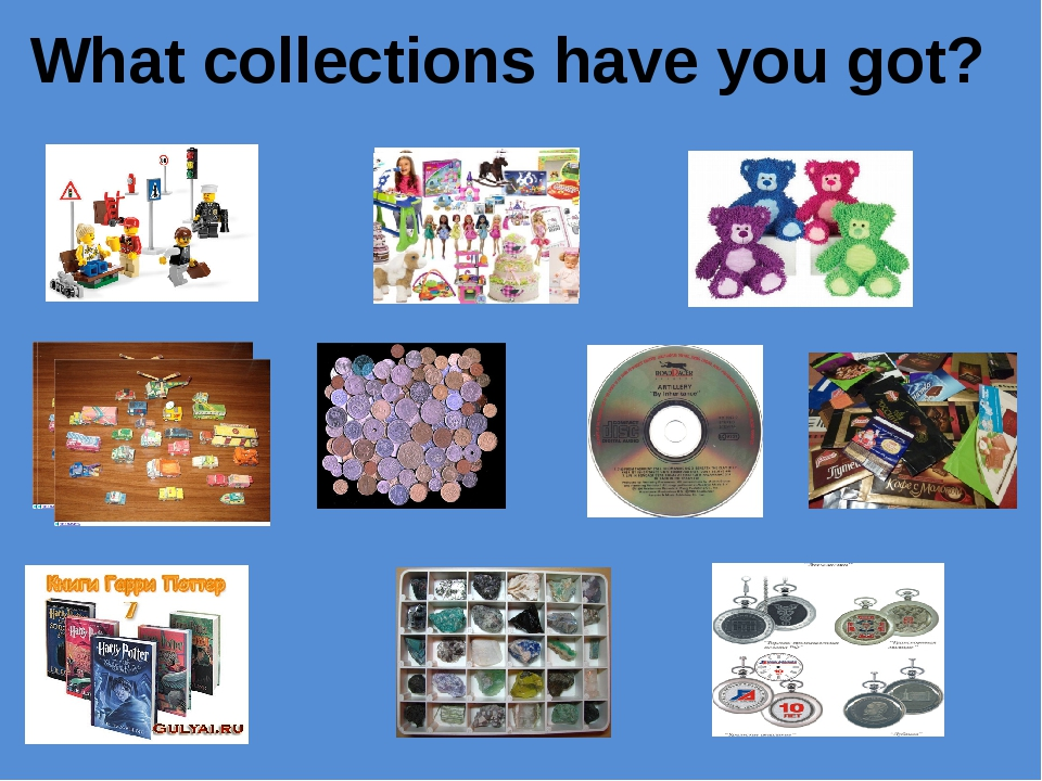 What collections have you got?