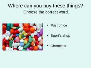 Where can you buy these things? Choose the correct word. Post office Sport's