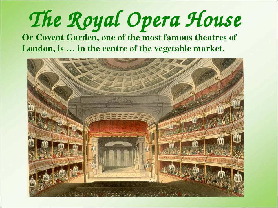 The Royal Opera House Or Covent Garden, one of the most famous theatres of L...