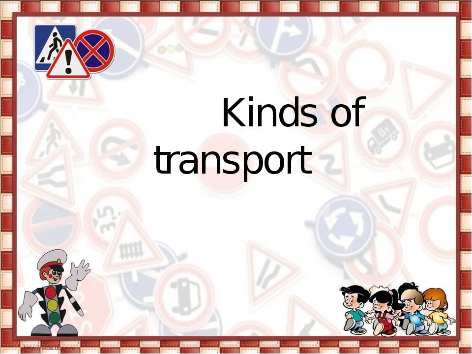 Kinds of transport