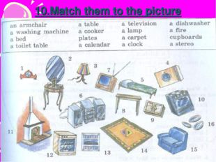 10.Match them to the picture