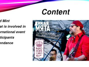 Content 1. Wild Mint 2. What is involved in 3. International event 4. Partici