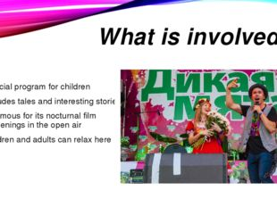 What is involved in Special program for children includes tales and interesti