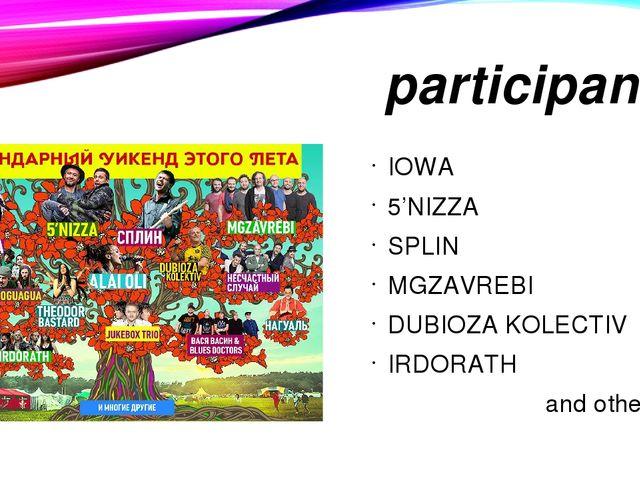 participants IOWA 5'NIZZA SPLIN MGZAVREBI DUBIOZA KOLECTIV IRDORATH and others