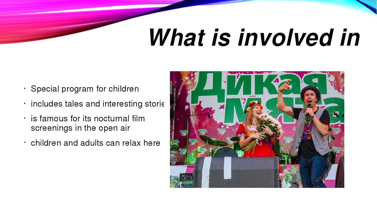 What is involved in Special program for children includes tales and interesti...