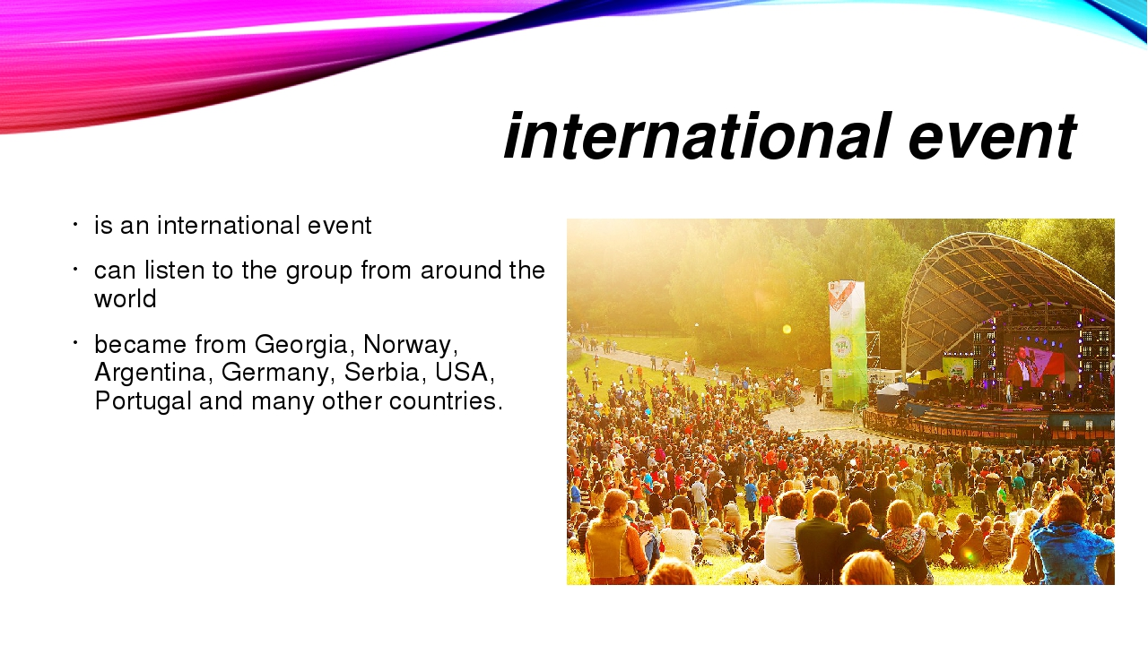 international event is an international event can listen to the group from ar...