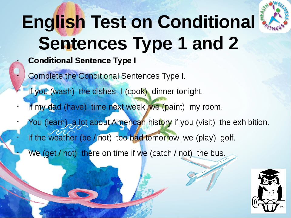 English Test on Conditional Sentences Type 1 and 2 Conditional Sentence Type...
