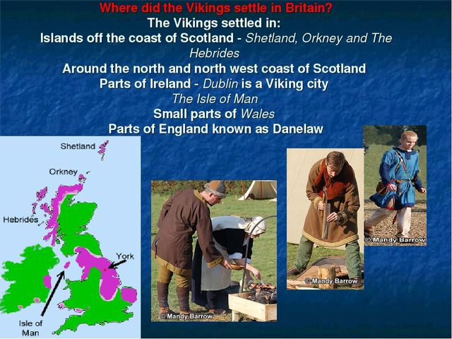 Where did the Vikings settle in Britain? The Vikings settled in: Islands off...