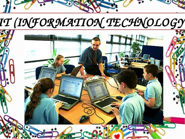 IT (INFORMATION TECHNOLOGY)