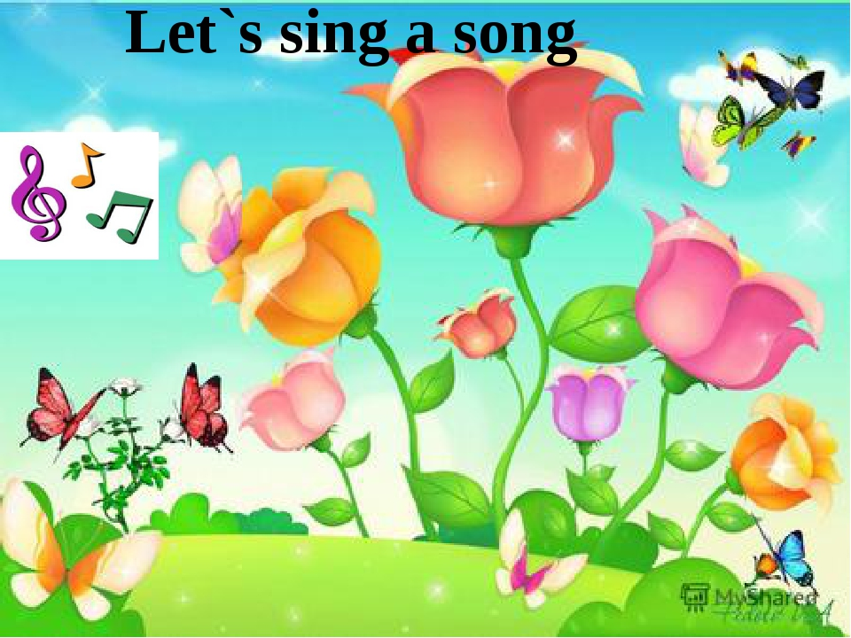 Let`s sing a song