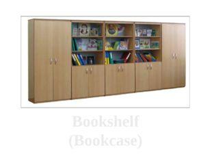 Bookshelf (Bookcase)