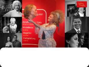 Madame Tussauds is a really unusual museum with rich collection of waxworks a