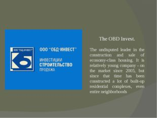 The OBD Invest. The undisputed leader in the construction and sale of econom
