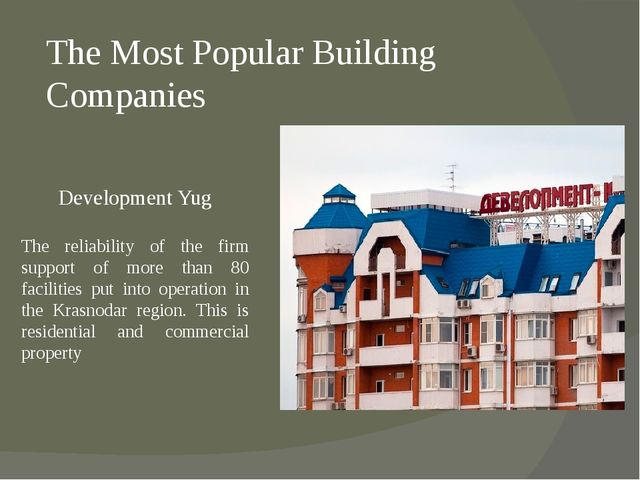 The Most Popular Building Companies Development Yug The reliability of the fi...
