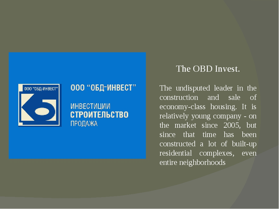 The OBD Invest. The undisputed leader in the construction and sale of econom...