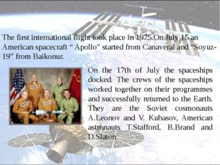 On the 17th of July the spaceships docked. The crews of the spaceships worke