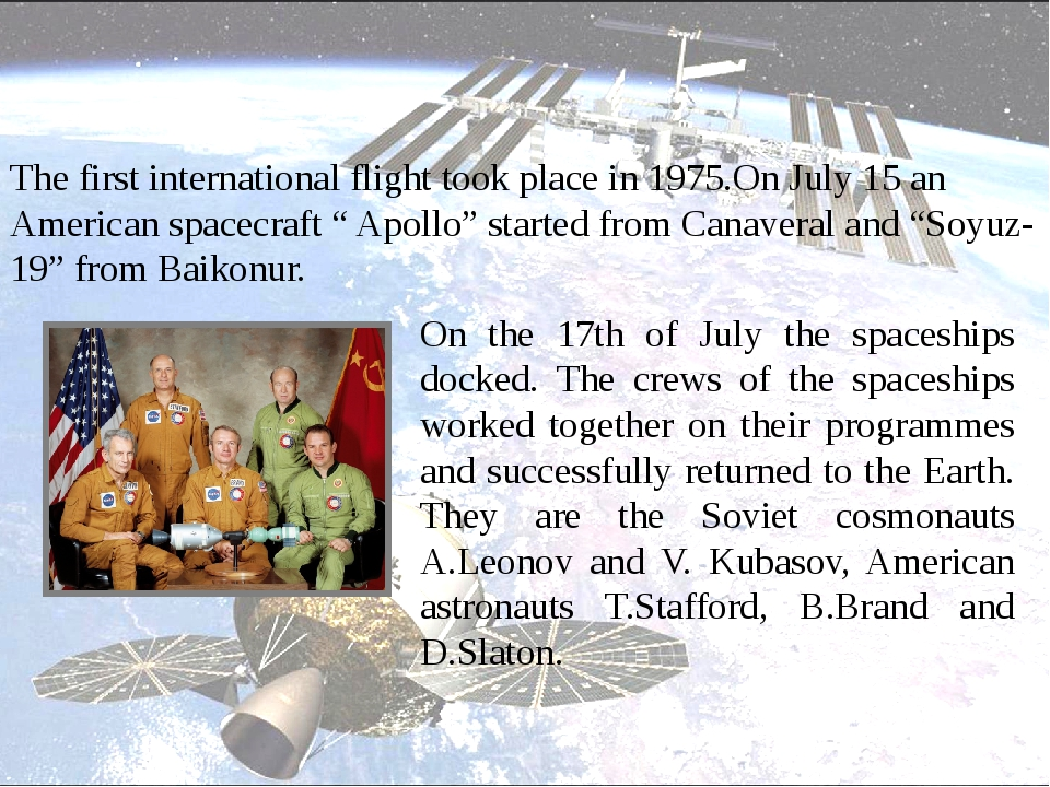 On the 17th of July the spaceships docked. The crews of the spaceships worke...