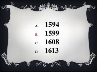 1594 1599 1608 1613