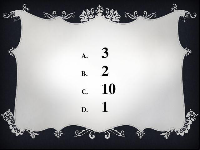 3 2 10 1