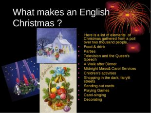 What makes an English Christmas ? Here is a list of elements of Christmas gat