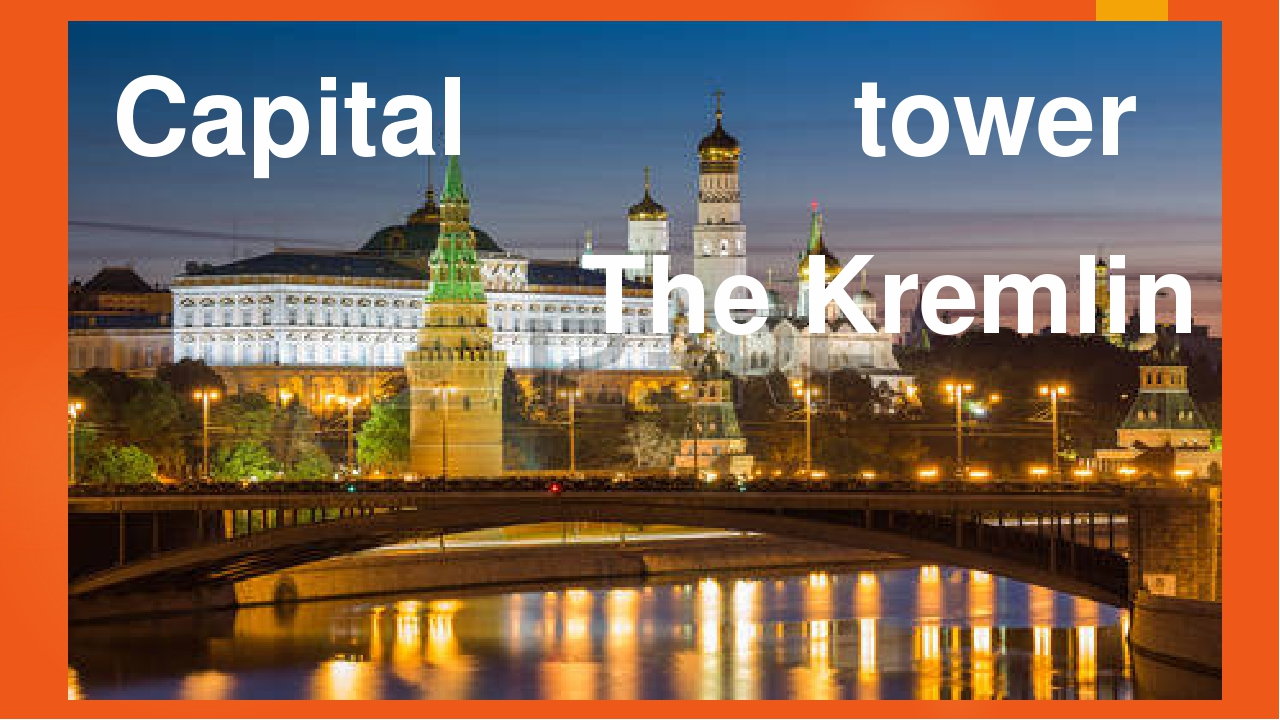 Capital tower The Kremlin