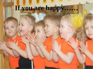 If you are happy……