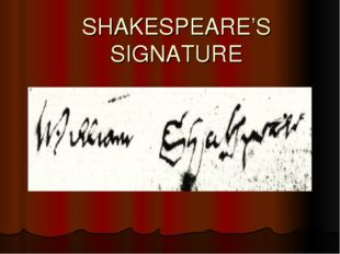 SHAKESPEARE'S SIGNATURE