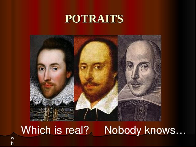 POTRAITS wh Which is real? Nobody knows…