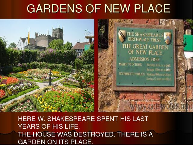 GARDENS OF NEW PLACE HERE W. SHAKESPEARE SPENT HIS LAST YEARS OF HIS LIFE. T...