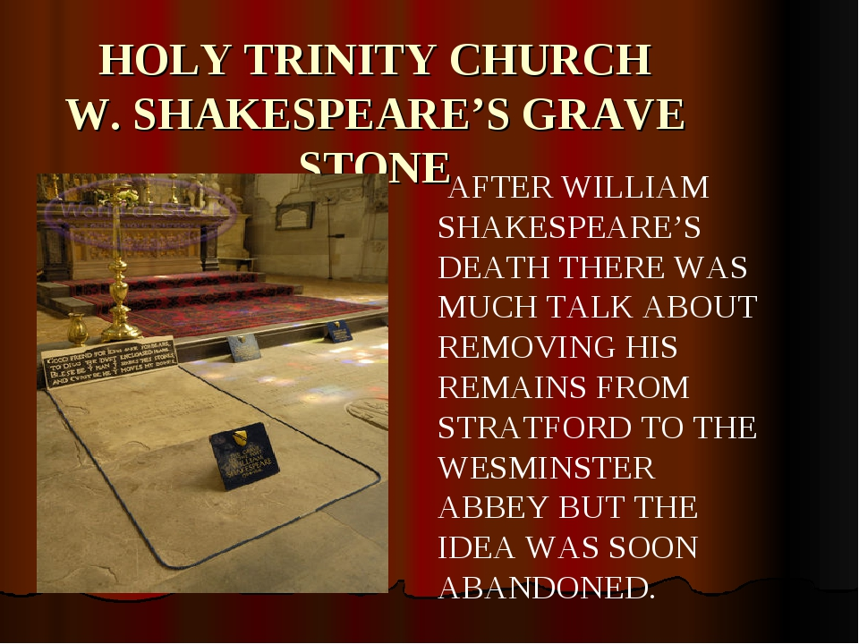 HOLY TRINITY CHURCH W. SHAKESPEARE'S GRAVE STONE AFTER WILLIAM SHAKESPEARE'S...