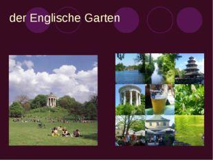 der Englische Garten