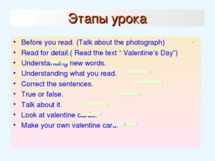Этапы урока Before you read. (Talk about the photograph) Read for detail.( Re