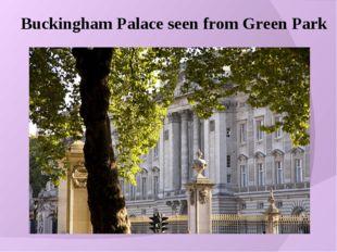 Buckingham Palace seen from Green Park