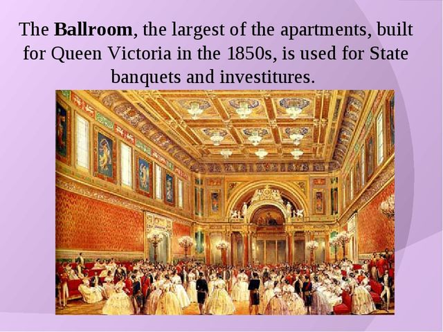 The Ballroom, the largest of the apartments, built for Queen Victoria in the...