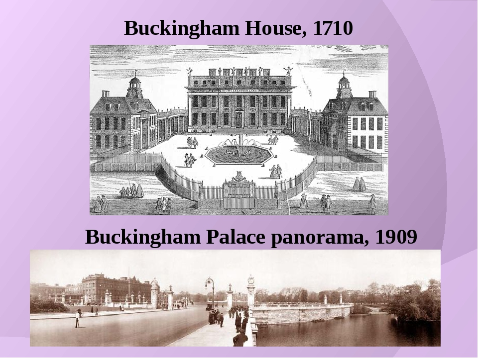 Buckingham Palace panorama, 1909 Buckingham House, 1710