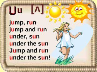 [v] jump, run jump and run under, sun under the sun Jump and run under the s