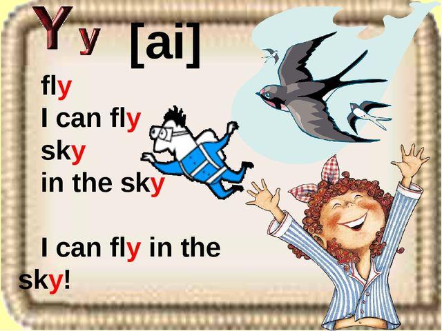 fly I can fly sky in the sky I can fly in the sky! [ai]