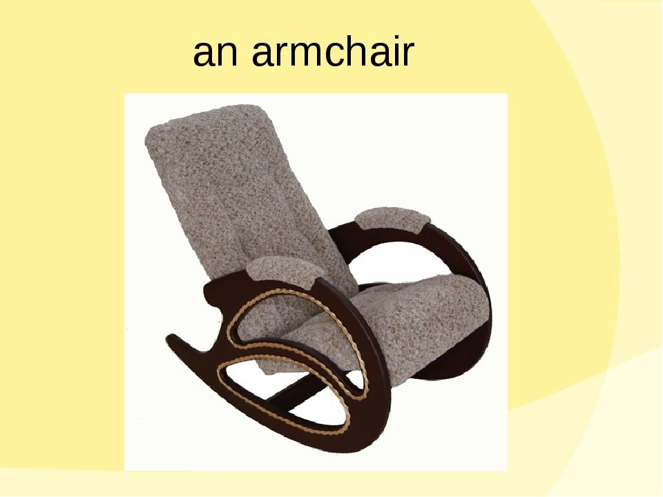 an armchair